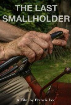 Watch The Last Smallholder online stream
