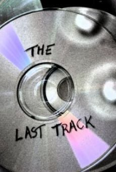 The Last Track online free