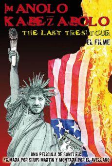 The last tres tour: El filme