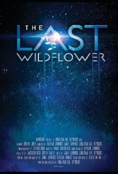 The Last Wildflower on-line gratuito