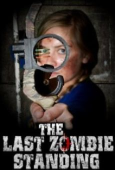 Watch The Last Zombie Standing online stream