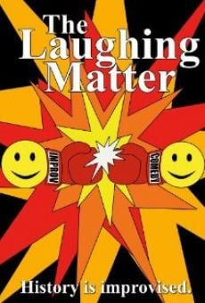 Película: The Laughing Matter