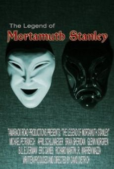 Película: The Legend of Mortamuth Stanley