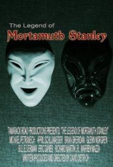 The Legend of Mortamuth Stanley gratis