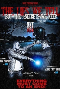 The Lies We Tell But the Secrets We Keep Part 3 on-line gratuito