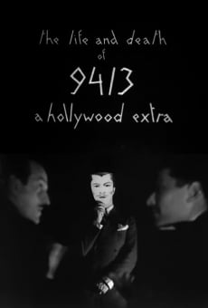 The Life and Death of 9413, a Hollywood Extra on-line gratuito