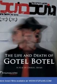 Película: The Life and Death of Gotel Botel