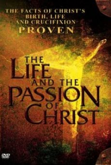 The Life and the Passion of Christ on-line gratuito