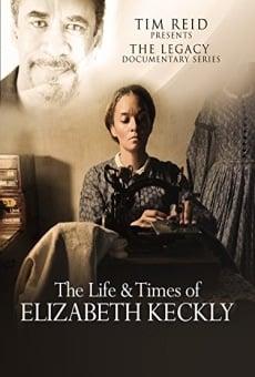 Ver película The Life and Times of Elizabeth Keckly