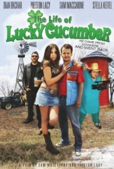 The Life of Lucky Cucumber gratis