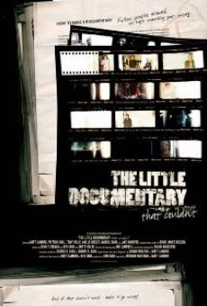 Película: The Little Documentary That Couldn't