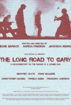 The Long Road to Gary