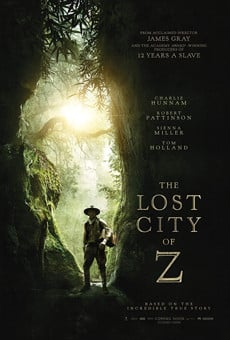 The Lost City of Z online kostenlos