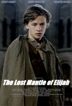 Watch The Lost Mantle of Elijah online stream
