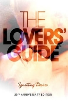 Watch The Lovers' Guide: Igniting Desire online stream