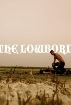 The Lowborn online