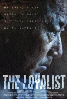 Película: The Loyalist
