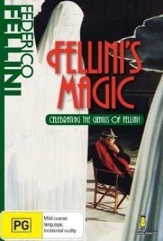 The Magic of Fellini