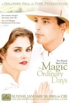 Película: The Magic of Ordinary Days