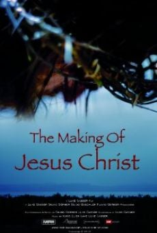 Ver película The Making of Jesus Christ