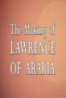 The Making of Lawrence of Arabia on-line gratuito