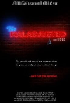 Watch The Maladjusted online stream
