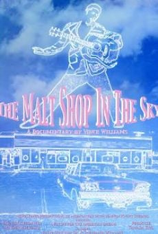 The Malt Shop in the Sky online free