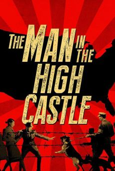 Ver película The Man in the High Castle - Episodio piloto