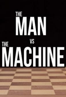The Man vs. The Machine on-line gratuito