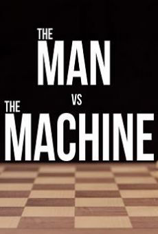 Película: The Man vs. The Machine