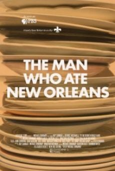 Ver película The Man Who Ate New Orleans