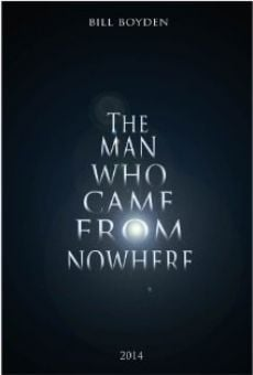 Película: The Man Who Came from Nowhere