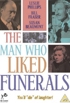The Man Who Liked Funerals on-line gratuito