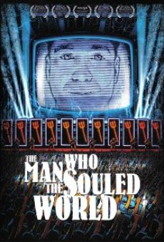 Ver película The Man Who Souled the World