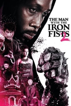 The Man with the Iron Fists 2 on-line gratuito