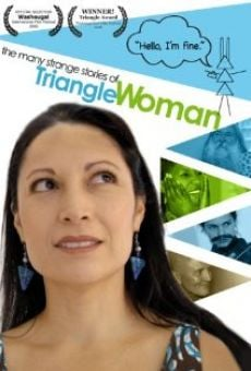 Ver película The Many Strange Stories of Triangle Woman