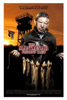 Película: The Manzanar Fishing Club