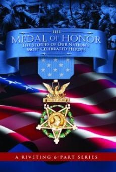 Película: The Medal of Honor: The Stories of Our Nation's Most Celebrated Heroes