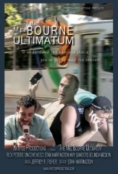 The Mel Bourne Ultimatum en ligne gratuit