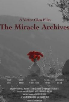Watch The Miracle Archives online stream