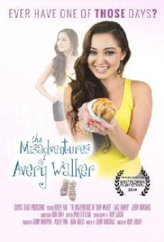 The Misadventures of Avery Walker online free