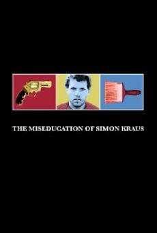 Película: The Miseducation of Simon Kraus