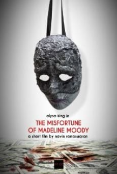 The Misfortune of Madeline Moody online streaming