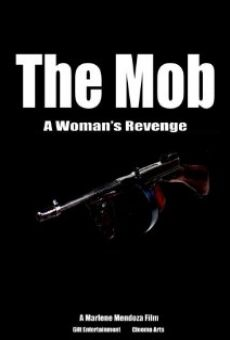 The Mob: A Woman's Revenge en ligne gratuit