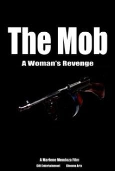 Watch The Mob: A Woman's Revenge online stream