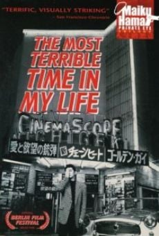 Película: The Most Terrible Time in My Life