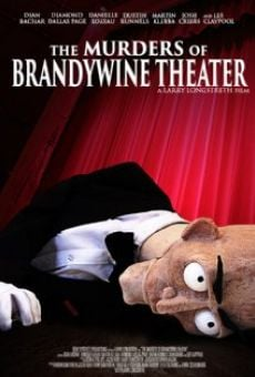 The Murders of Brandywine Theater online