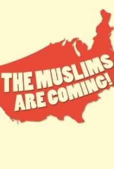 The Muslims Are Coming! on-line gratuito