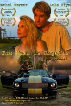 The Name Is Rogells (Rugg-ells) online