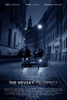 The Nevsky Prospect on-line gratuito